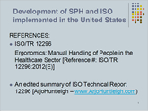 Development of SPH and ISO implemented in the United States